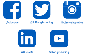 Facebook: @ubseas, Twitter: @UBengineering, Instagram: @ubengineering, LinkedIn: UB SEAS, YouTube: UBengineering.