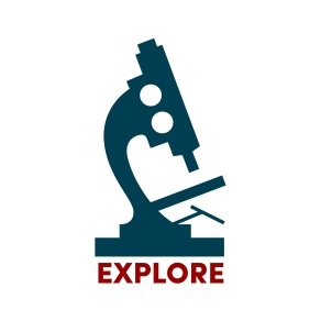 graphic of a microscope with the word explore
